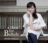 タイム・フォー・バラッズ / a time for Ballads