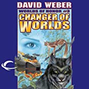 Changer of Worlds: Worlds of Honor #3 | David Weber, Eric Flint