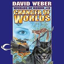 Changer of Worlds: Worlds of Honor #3 (       UNABRIDGED) by David Weber, Eric Flint Narrated by Allyson Johnson, Victor Bevine, Lauren Fortgang, L. J. Ganser