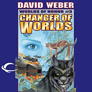 Changer of Worlds: Worlds of Honor #3 | [David Weber, Eric Flint]