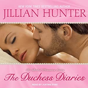 The Duchess Diaries: Bridal Pleasures Series #3 | [Jillian Hunter]