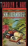 Mint Julep Murder (Death on Demand Mysteries, No. 9) (0553572024) by Hart, Carolyn G.