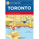 City Walks: Toronto: Toronto 50 Adventures on Footby Neil Carlson