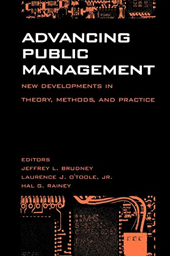 Advancing Public Management:: New Developments in Theory, Methods, and Practice