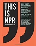 img - for This Is NPR: The First Forty Years book / textbook / text book