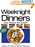 Weeknight Dinners: Prepared in 30 Minutes (Easy Recipes from Scratch Book 2)