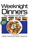 Weeknight Dinners (Easy Recipes from Scratch)