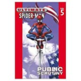 img - for Ultimate Spider-Man Vol. 5: Public Scrutiny book / textbook / text book