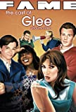 FAME: Glee - The Graphic Novel C.W. Cooke