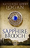 The Sapphire Brooch (Time Travel Romance) (The Celtic Brooch Trilogy Book 2)