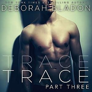 TRACE - Part Three Audiobook
