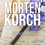 Lykkesmeden | Morten Korch
