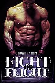 Fight or Flight (M/M Underground Werewolf Fight Club Book 1)