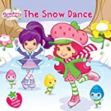 The Snow Dance (Strawberry Shortcake)