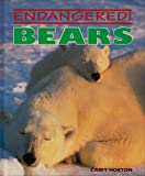 img - for Bears (Endangered!) book / textbook / text book