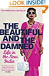 The Beautiful and the Damned: A Portr...