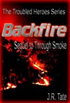 Backfire - Sequel to Through Smoke