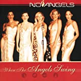 When the Angels Swing - No Angels