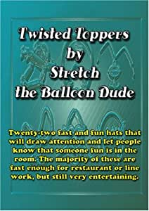 Twisted Toppers