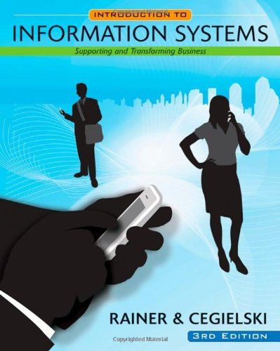 Introduction to Information Systems: Supporting and...