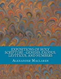 img - for Expositions of Holy Scripture - Genesis, Exodus, Leviticus, and Numbers book / textbook / text book