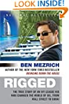 Rigged: The True Story of an Ivy Leag...
