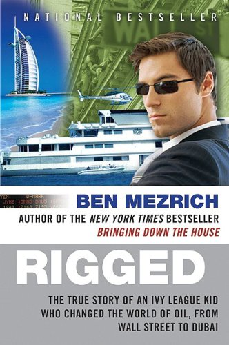 Rigged by Ben Mezrich