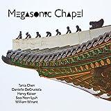 Megasonic Chapel
