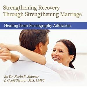 Strengthening Recovery Through Strengthening Marriage Speech