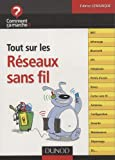 Tout sur les rseaux sans fil