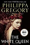 Philippa Gregory The White Queen (The Cousins' War)
