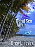 Coral Sea Affair (Ben Hood Thrillers)