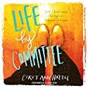 Life by Committee Audiobook by Corey Ann Haydu Narrated by Allyson Ryan