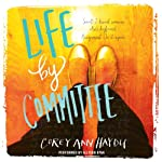 Life by Committee | Corey Ann Haydu