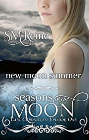 New Moon Summer (#1) (The Cain Chronicles)