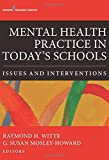 img - for Mental Health Practice in Today's Schools: Issues and Interventions book / textbook / text book