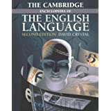 The Cambridge Encyclopedia of the English Languageby David Crystal