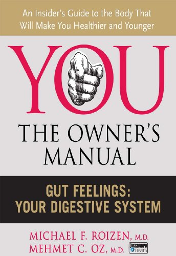 Gut Feelings: Your Digestive System (You: The Owner's Manual)