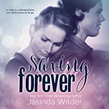 Saving Forever: The Ever Trilogy, Book 3 (       UNABRIDGED) by Jasinda Wilder Narrated by Piper Goodeve, Gabriel Vaughan