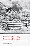 img - for Tennessee Farming Tennessee Farmers: Antebellum Agriculture Upper South book / textbook / text book