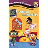 Goldilocks and the Three Bears (All Aboard Reading - Super Why (Quality))by Sonia Sander