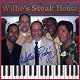 Willie Rodriguez Live at Willie's Steak House