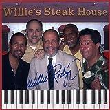 Willie Rodriguez Live at Willie's Steak House