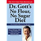 Dr. Gott&#39;s No Flour, No Sugar(TM) Cookbookby Peter H. Gott