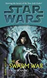 The Swarm War (Star Wars: Dark Nest, Book 3) (0345463056) by Denning, Troy