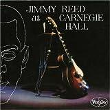 echange, troc Jimmy Reed - Live at Carnegie Hall