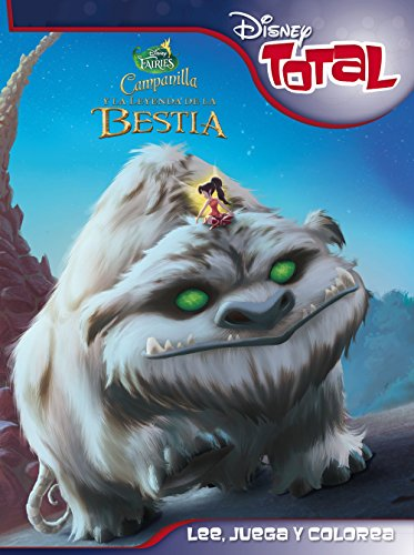 Campanilla Y La Leyenda De La Bestia - Disney Total