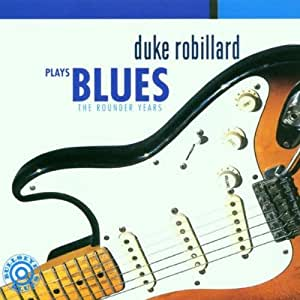 Plays Blues : The Rounder Years