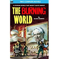 Burning World, The, & Forever is Too Long by Algis Budrys and Chester S. Geier