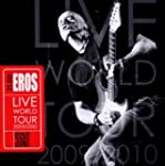 21.00: Eros: Live World Tour